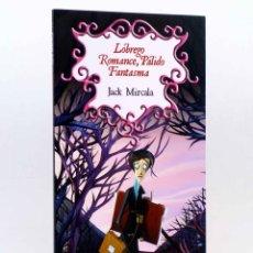 Libros de segunda mano: EL BAÚL DE LAS SOMBRAS 1. LÓBREGO ROMANCE, PÁLIDO FANTASMA (JACK MIRCALA) EL PATITO, 2012. OFRT. Lote 268400624