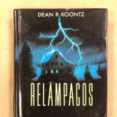 Libros de segunda mano: RELÁMPAGOS. DEAN R. KOONTZ. CÍRCULO DE LECTORES 1990.. Lote 158528206