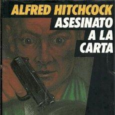 Libros de segunda mano: ASESINATO A LA CARTA ALFRED HITCHCOCK CIRCULO DE LECTORES. Lote 158915678