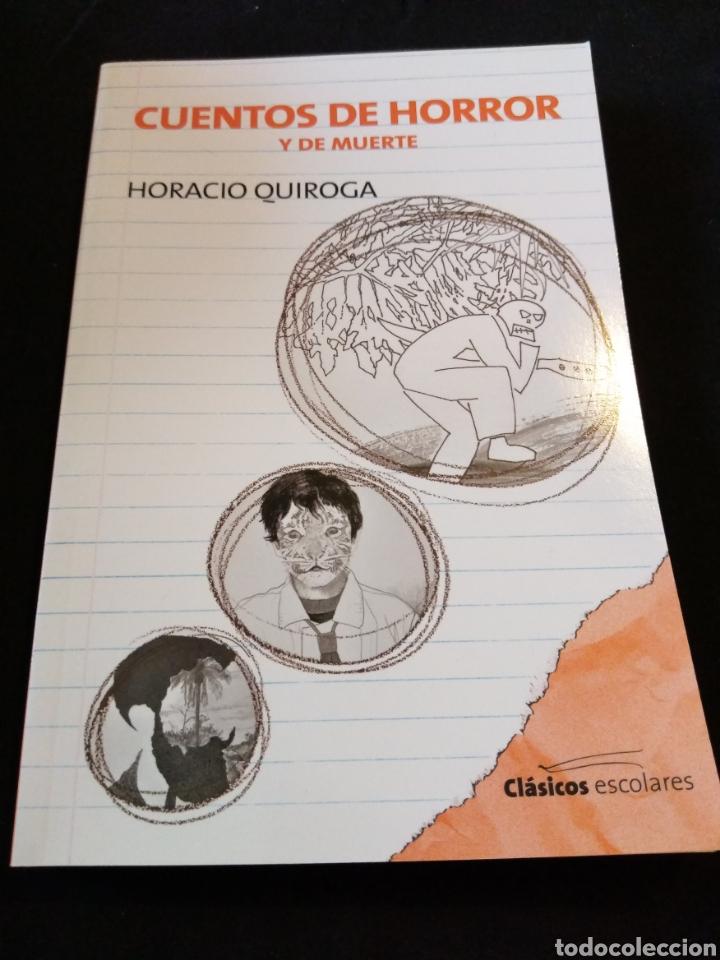 CUENTOS DE HORROR Y DE MUERTE. HORACIO QUIROGA (Libros de segunda mano (posteriores a 1936) - Literatura - Narrativa - Terror, Misterio y Policíaco)