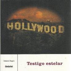 Libros de segunda mano: D.W. BUFFA-TESTIGO ESTELAR.GÉNERO NEGRO.UMBRIEL.2004.. Lote 158944834