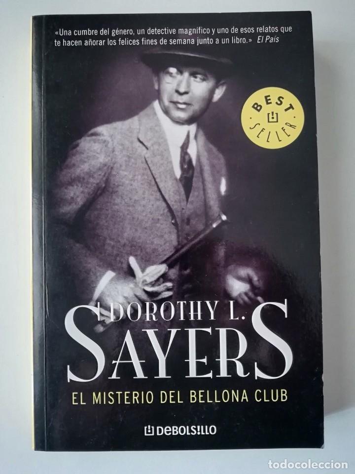 EL MISTERIO DEL BELLONA CLUB - DOROTHY L. SAYERS - ED DEBOLSILLO 2006 (Libros de segunda mano (posteriores a 1936) - Literatura - Narrativa - Terror, Misterio y Policíaco)