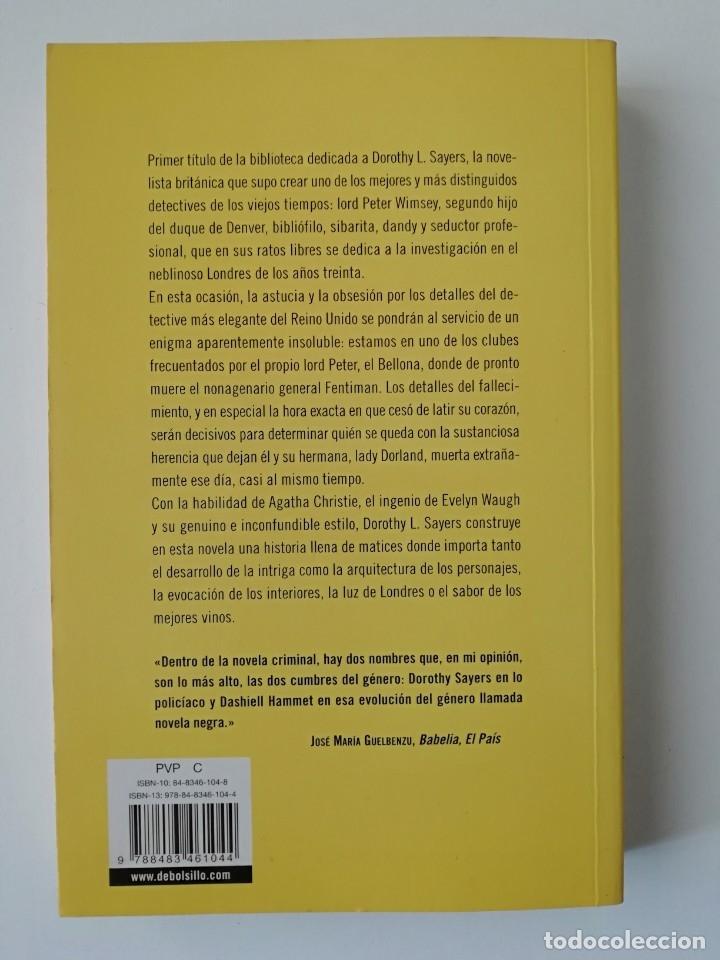Libros de segunda mano: EL MISTERIO DEL BELLONA CLUB - DOROTHY L. SAYERS - ED DEBOLSILLO 2006 - Foto 2 - 158976698