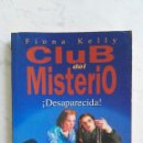 Libros de segunda mano: CLUB DEL MISTERIO DESAPARECIDA. Lote 158985610