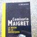 Libros de segunda mano: COMISARIO MAIGRET - LA NOCHE DE LA ENCRUCIJADA -- SIMENON 2005 -- . Lote 159574310