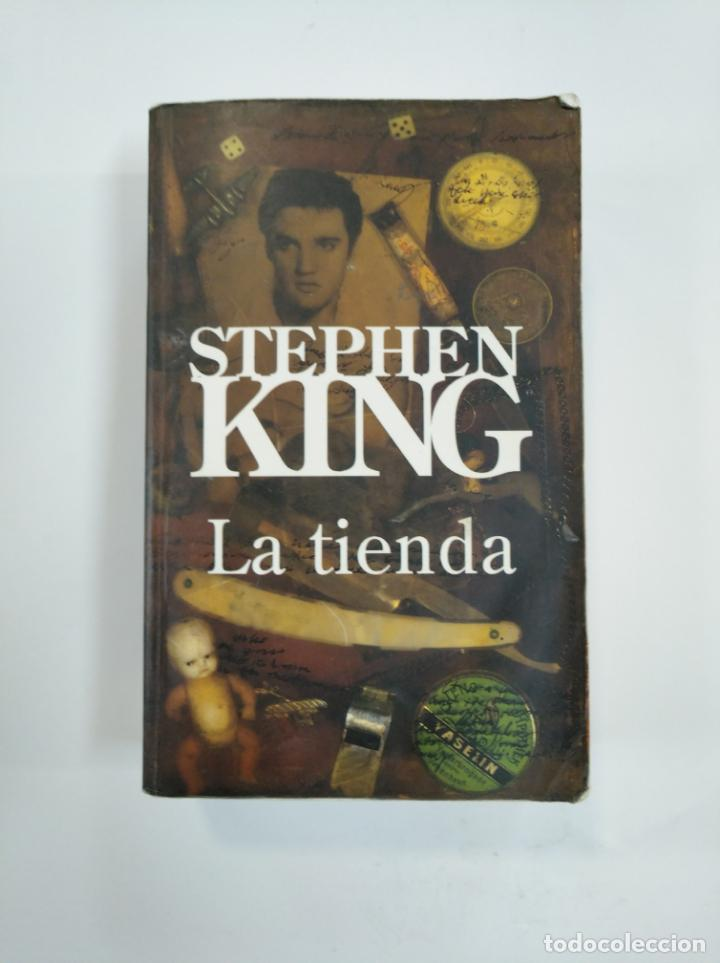 LA TIENDA. STEPHEN KING. TDK383 (Libros de segunda mano (posteriores a 1936) - Literatura - Narrativa - Terror, Misterio y Policíaco)