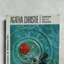 Libros de segunda mano: SANGRE EN LA PISCINA AGATHA CHRISTIE. Lote 159716910