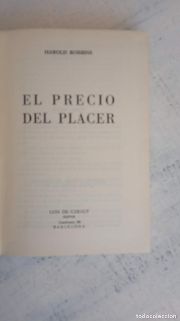 Libros de segunda mano: EL PRECIO DEL PLACER - HAROLD ROBBINS - LUIS DE  CARALT