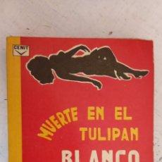 Libros de segunda mano: CENIT COLECCIÓN MISTERIO Nº 21 - DIANA COLE - MUERTE EN EL TULIPAN BLANCO - 1962 - 184 PGS. Lote 160363014