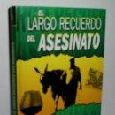 Libros de segunda mano: EL LARGO RECUERDO DEL ASESINATO. JEFFRIES RODERIC. 1996. Lote 160373214