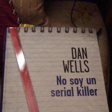 Libros de segunda mano: NO SOY UN SERIAL KILLER - EDICION DE BOLSILLO. Lote 160466282