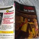 Libros de segunda mano: LIBROS: UNA CUEVA DE LADRONES Nº 1572. CLARK CARRADOS (ABLN). Lote 160470694