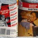 Libros de segunda mano: LIBROS: BALANCEO MORTAL - JOSEPH BERNA. BOLSILIBROS PUNTO ROJO Nº 1127. POLICIACO BRUGUERA (ABLN). Lote 160472082