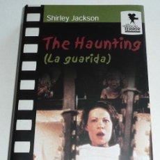 Libros de segunda mano: LA GUARIDA (THE HAUNTING) - SHIRLEY JACKSON - CÍRCULO DE LECTORES / LA CÁMARA DEL TERROR - CINE. Lote 160566130