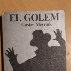 Libros de segunda mano: GUSTAV MEYRINK - EL GOLEM. Lote 160653877