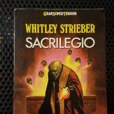 Libros de segunda mano: LIBRO - SACRILEGIO - WHITLEY STRIEBER COLECCION GRAN SUPER TERROR MARTINEZ ROCA . Lote 161140518