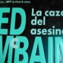 Libros de segunda mano: LA CAZA DEL ASESINO, ED MCBAIN. Lote 161306846