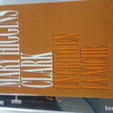 Libros de segunda mano: UN GRITO EN LA NOCHE - CLARK,MARY HIGGINS. Lote 161365870