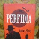 Libros de segunda mano: PERFIDIA, DE JAMES ELLROY.. Lote 161448702