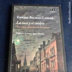 Libros de segunda mano: LA CASA Y EL CEREBRO. EDWARD BULWER-LYTTON. Lote 161801130