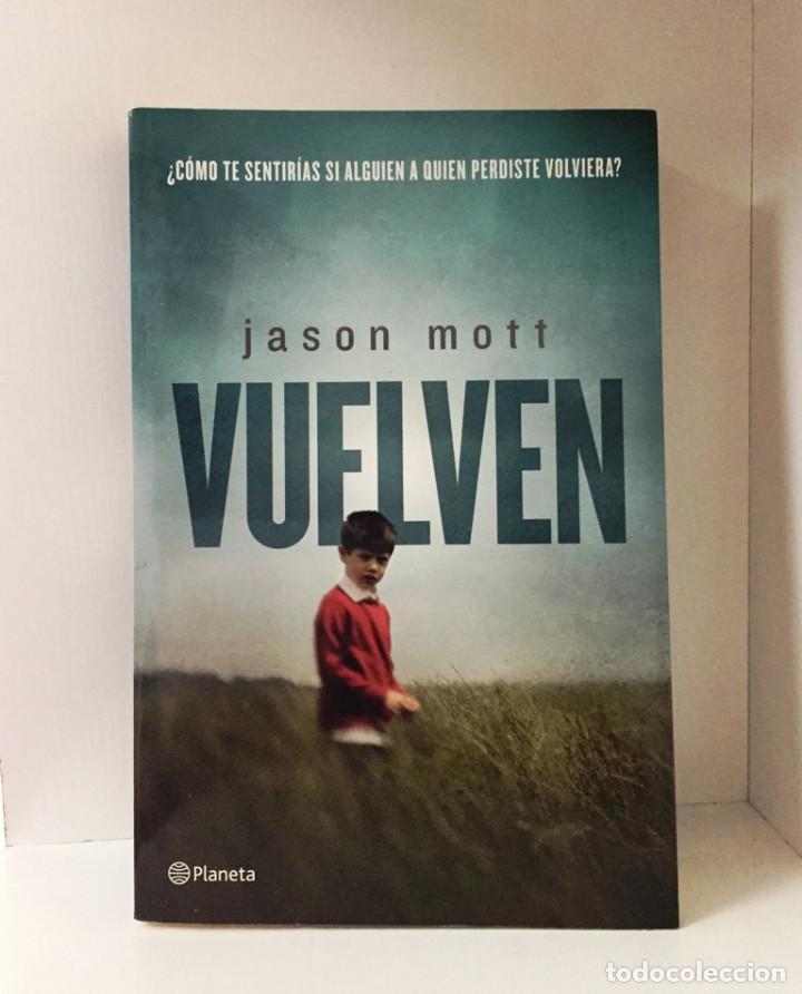 VUELVEN (JASON MOTT) (Libros de segunda mano (posteriores a 1936) - Literatura - Narrativa - Terror, Misterio y Policíaco)
