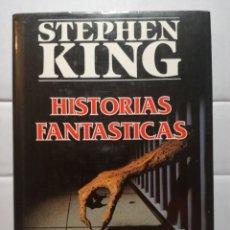 Libros de segunda mano: HISTORIAS FANTÁSTICAS - STEPHEN KING - PLAZA & JANES - TAPA DURA 1A EDICIÓN. Lote 173206368