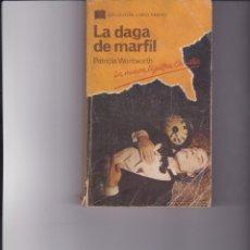 Libros de segunda mano: LA DAGA DE MARFIL. PEDIDO MÍNIMO EN LIBROS: 4 TÍTULOS. Lote 161957242