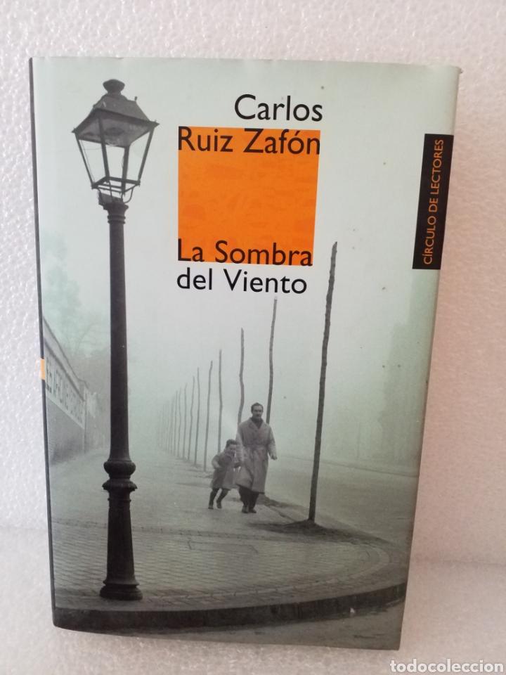 La Sombra del Viento-Carlos Ruíz Zafón/Círculo de lectores.