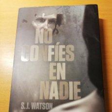 Libros de segunda mano: NO CONFÍES EN NADIE (S. J. WATSON). Lote 162652430