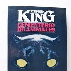 Libros de segunda mano: CEMENTERIO DE ANIMALES - STEPHEN KING - PLAZA Y JANÉS. Lote 163493014