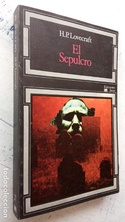 Libros de segunda mano: H.P. LOVECRAFT - EL SEPULCRO - EDICIONES JUCAR 1974 - 303 PGS - Foto 2 - 163786250