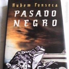 Libri di seconda mano: RUBEM FONSECA. PASADO NEGRO.. Lote 164233646
