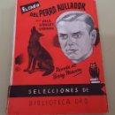 Libros de segunda mano: EL CASO DEL PERRO AULLADOR - PERRY MASON - BIBLIOTECA ORO - TDK39. Lote 164296130