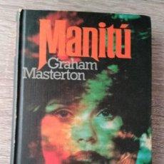 Libros de segunda mano: MANITU ** GRAHAM MASTERTON. Lote 164551138