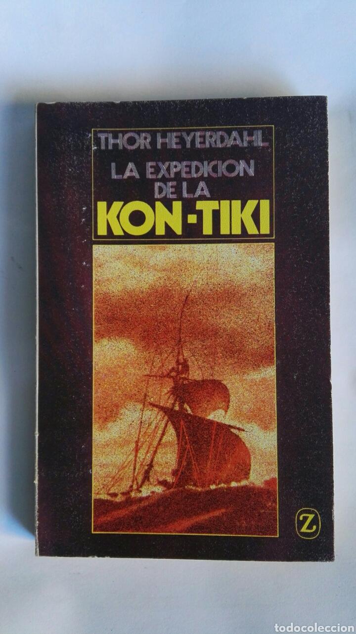 LA EXPEDICIÓN DE LA KON-TIKI (Libros de segunda mano (posteriores a 1936) - Literatura - Narrativa - Terror, Misterio y Policíaco)