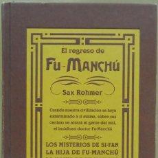 Livres d'occasion: SAX ROHMER - EL REGRESO DE FU-MANCHÚ. EDICIONES B, 2000.. Lote 164811126