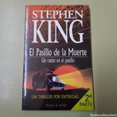 Libros de segunda mano: STEPHEN KING / EL PASILLO DE LA MUERTE / UN RATON EN EL PASILLO 2 PARTE - TDK1. Lote 164940166