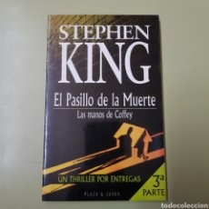 Libros de segunda mano: STEPHEN KING / EL PASILLO DE LA MUERTE / LAS MANOS DE COFFEY 3 PARTE - TDK1. Lote 164940358