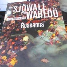 Libros de segunda mano: ROSEANNA MAJ SJÖWALLY PER WAHLÖÖ EDIT RBA AÑO 2015. Lote 165060238