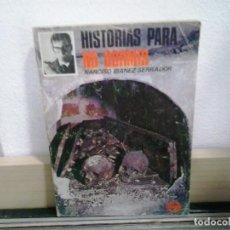 Libros de segunda mano: LMV - HISTORIAS PARA NO DORMIR. NARCISO IBAÑEZ SERRADOR. Lote 166185734