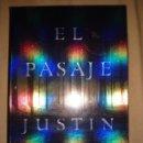 Libros de segunda mano: EL PASAJE - JUSTIN CRONIN - NUEVO LIBRO EN EL QUE SE BASA LA SERIE DE LA FOX. Lote 166467662