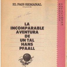Libros de segunda mano: EDGAR ALLAN POE. LA INCOMPARABLE AVENTURA DE UN TAL HANS PFAALL. TRADUCCIÓN JULIO CORTAZAR. 1981. Lote 166664954