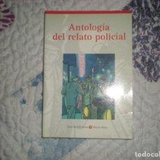 Libros de segunda mano: ANTOLOGÍA DEL RELATO POLICIAL;VARIOS AUTORES;VICENS VIVES 1999. Lote 166804846