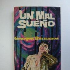 Libros de segunda mano: UN MAL SUEÑO. GEORGES BERNANOS. LIBROS PLAZA.. Lote 167284008