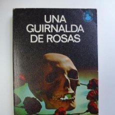 Libros de segunda mano: UNA GUIRNALDA DE ROSAS. JOHN BLACKBURN. COLECCIÓN POLICEMEN Nº 9. . Lote 167285092