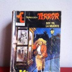 Libros de segunda mano: SELECCIÓN TERROR. N 461 SOY YO, LA MUERTE. ( ADA CORETTI) 1981. Lote 167716941
