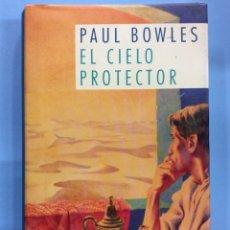Libros de segunda mano: EL CIELO PROTECTOR- PAUL BOWLES - 1991. Lote 167800564