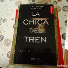 Libros de segunda mano: LA CHICA DEL TREN. Lote 167809128