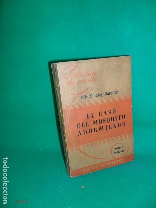 EL CASO DEL MOSQUITO ADORMILADO, ERLE STANLEY GARDNER, ED. HACHETTE, BUENOS AIRES (Libros de segunda mano (posteriores a 1936) - Literatura - Narrativa - Terror, Misterio y Policíaco)