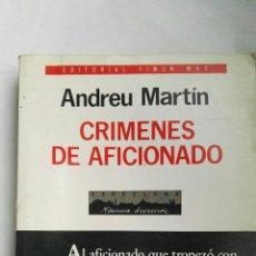 Libros de segunda mano: CRÍMENES DE AFICIONADO TIMUN MAS. Lote 168190496